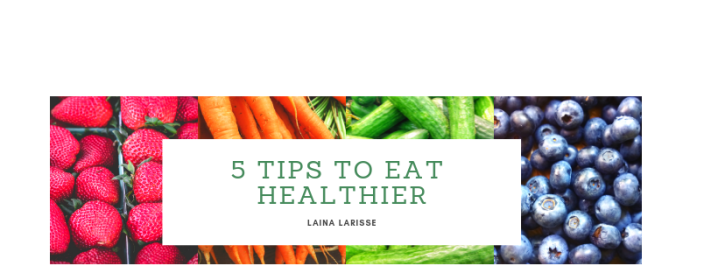 5 Tips To Eat Better